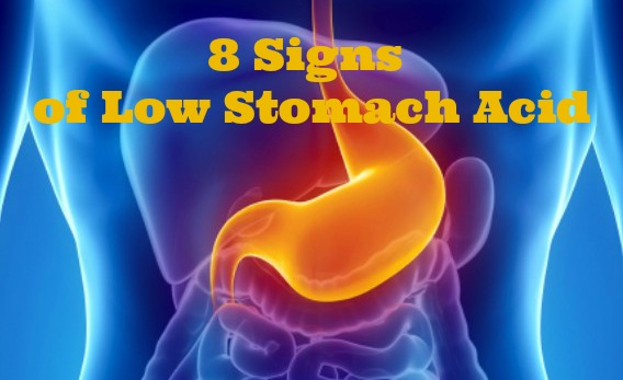 8 Signs of Low Stomach Acid (aka Digestive Fire)