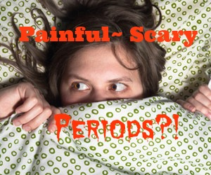 Haunted by Painful Periods?